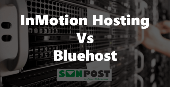 InMotion Hosting Vs Bluehost: Fight Between The 2 Giants