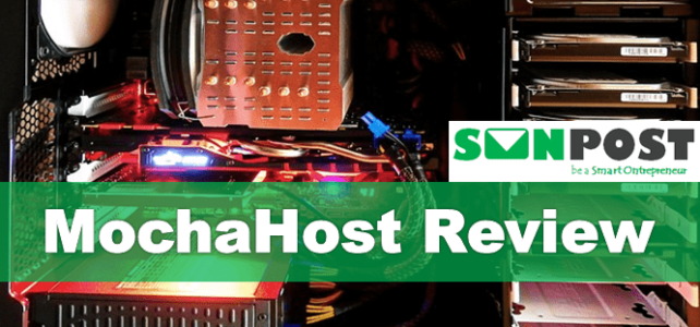 MochaHost Review ~ A Popular Web Hosting Company