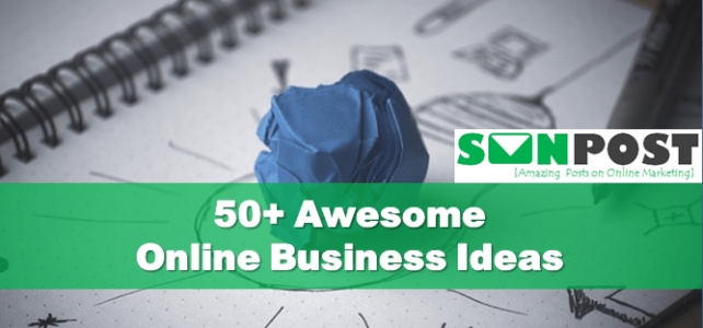 50+ Online Business Ideas to Pick Your Desired One