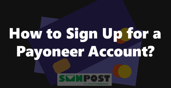 How to Sign up Payoneer Account