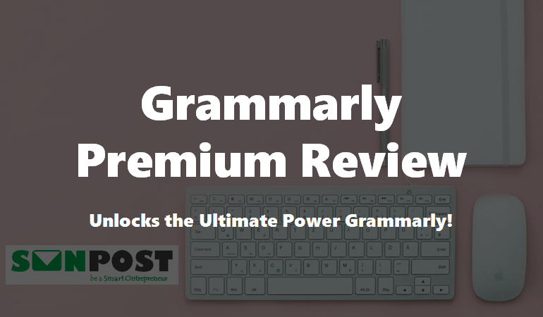 grammarly premium review 2018