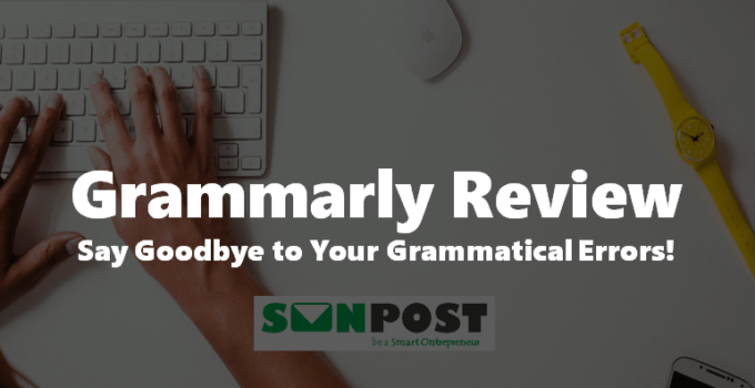 Grammarly Review 2020: Must-Have Writing Editing Tool